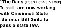 """The Dads (Dean Dennis & Doug Turnbull)  are now working